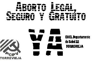 El PCPV de Torrevieja  solicita  que el gobierno municipal y regional garantice  que se puedan realizar IVE en los hospitales públicos.