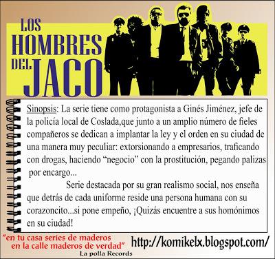 LOS HOMBRES DE JACO KOMICKELC